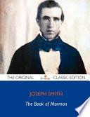 The Book of Mormon - The Original Classic Edition
