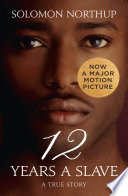 Twelve Years a Slave  A True Story  Collins Classics