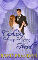 Capturing the Duke s Heart