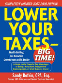 Lower Your Taxes   Big Time  2007 2008 Edition