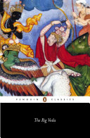 The Rig Veda: an anthology : one hundred and eight hymns