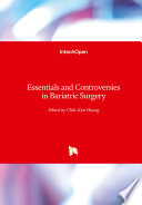 Essentials and Controversies in Bariatric Surgery