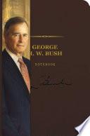 George H. W. Bush Signature Notebook