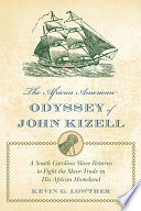 The African American Odyssey of John Kizell Book