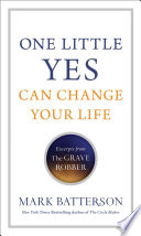 One Little Yes Can Change Your Life