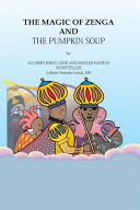 The Magic of Zenga and the Pumpkin Soup