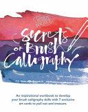 Kirsten Burke s Secrets of Modern Calligraphy