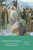 Beyond Holy Russia