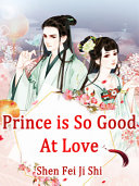 Prince is So Good At Love