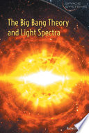 The Big Bang Theory and Light Spectra Book