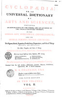 Cyclopaedia, Or an Universal Dictionary of Arts and Sciences... by Ephraïm Chambers