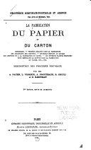 La fabrication du papier et du carton