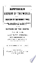 Rotteck S History Of The World From The Creation To The Present Time Book
