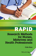 Rapid Research Methods For Nurses Midwives And Health Professionals