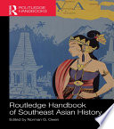 Routledge Handbook of Southeast Asian History
