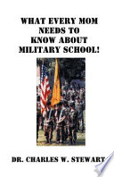 What Every Mom Needs to Know about Military School