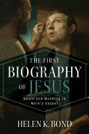 The First Biography of Jesus [Pdf/ePub] eBook