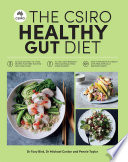 """The CSIRO Healthy Gut Diet"" by Pennie Taylor, Michael Conlon, Tony Bird"