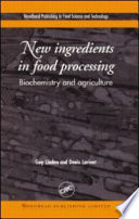 New Ingredients in Food Processing
