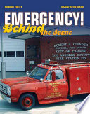 """Emergency!: Behind the Scene"" by Richard Yokley, Rozane Sutherland"