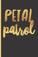 Petal Patrol