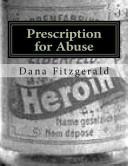 Prescription for Abuse