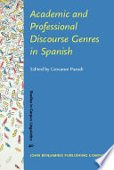Academic and Professional Discourse Genres in Spanish