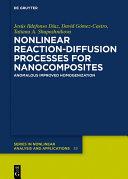 Nonlinear Reaction Diffusion Processes for Nanocomposites