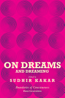 On Dreams and Dreaming