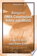 """Handbook of OSHA Construction Safety and Health"" by Charles D. Reese, James Vernon Eidson"