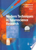 Modern Techniques in Neuroscience Research Book