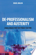 De Professionalism and Austerity