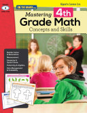"""Mastering Fourth Grade Math: Concepts and Skills """"Aligned to Common Core"""""""