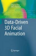 Data Driven 3D Facial Animation