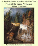 Pdf A Review of the Middle American Tree Frogs of the Genus Ptychohyla
