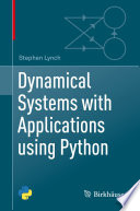 Dynamical Systems with Applications using Python Book
