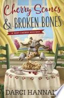 Cherry Scones   Broken Bones