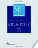 """""""Encyclopedia of Creativity"""" by Mark A. Runco, Steven R. Pritzker, Steven Pritzker"""