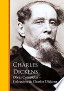 Obras Completas ─ Colección de Charles Dickens  : Obras completas - Biblioteca de Grandes Escritores