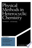 Physical Methods In Heterocyclic Chemistry Book PDF