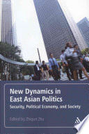 New Dynamics in East Asian Politics