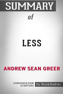 Summary of Less by Andrew Sean Greer  Conversation Starters