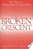 The Broken Crescent