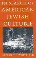In Search of American Jewish Culture
