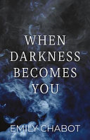 Pdf When Darkness Becomes You