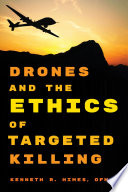 Drones and the Ethics of Targeted Killing Book