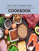 The Low fodmap Diet Cookbook