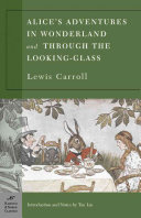 Alice's Adventures in Wonderland, and Through the Looking Glass ebook