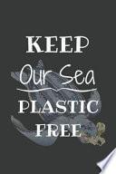Keep Our Sea Plastic Free BLACK Journal