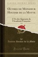 OEuvres de Monsieur Houdar de la Motte, Vol. 6
